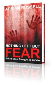 Nothing Left But Fear novel by Adrian Russell