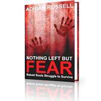 Goodreads giveaway Nothing Left But Fear Novel by Adrian Russell