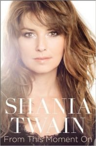 Shania Twain – From This Moment On book